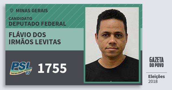 Santinho Flávio dos Irmãos Levitas 1755 (PSL) Deputado Federal | Minas Gerais | Eleições 2018