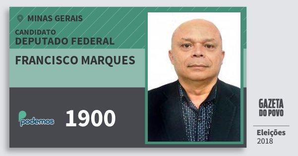 Santinho Francisco Marques 1900 (PODE) Deputado Federal | Minas Gerais | Eleições 2018