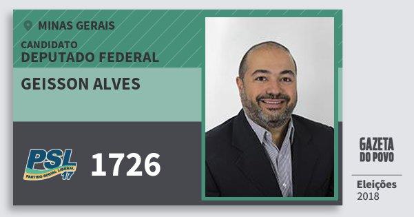 Santinho Geisson Alves 1726 (PSL) Deputado Federal | Minas Gerais | Eleições 2018