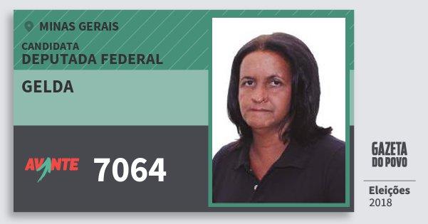 Santinho Gelda 7064 (AVANTE) Deputada Federal | Minas Gerais | Eleições 2018