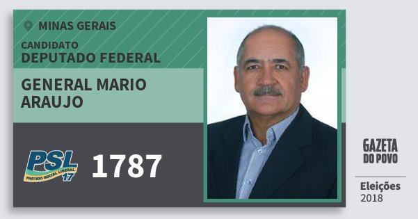 Santinho General Mario Araujo 1787 (PSL) Deputado Federal | Minas Gerais | Eleições 2018