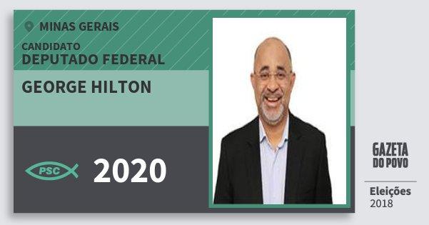 Santinho George Hilton 2020 (PSC) Deputado Federal | Minas Gerais | Eleições 2018
