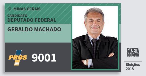 Santinho Geraldo Machado 9001 (PROS) Deputado Federal | Minas Gerais | Eleições 2018