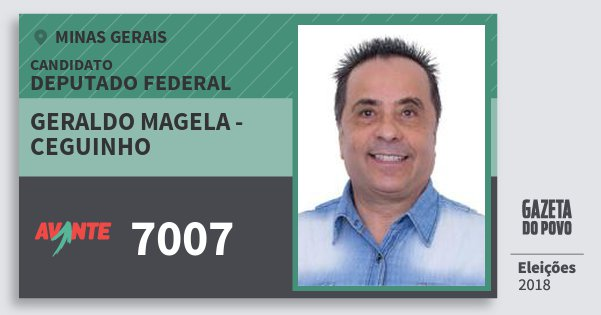 Santinho Geraldo Magela - Ceguinho 7007 (AVANTE) Deputado Federal | Minas Gerais | Eleições 2018