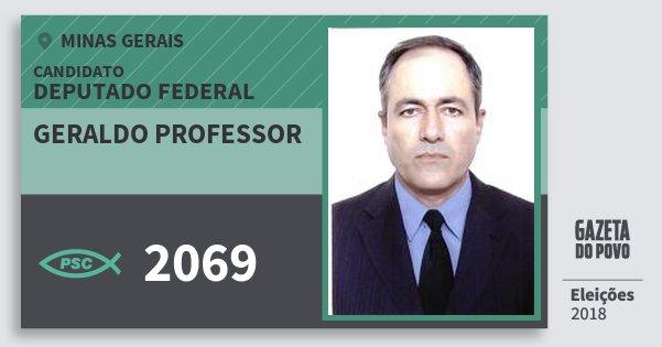 Santinho Geraldo Professor 2069 (PSC) Deputado Federal | Minas Gerais | Eleições 2018