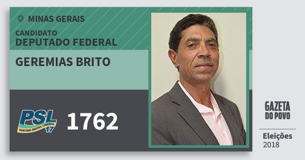 Santinho Geremias Brito 1762 (PSL) Deputado Federal | Minas Gerais | Eleições 2018