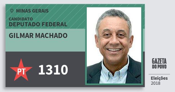 Santinho Gilmar Machado 1310 (PT) Deputado Federal | Minas Gerais | Eleições 2018