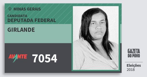Santinho Girlande 7054 (AVANTE) Deputada Federal | Minas Gerais | Eleições 2018