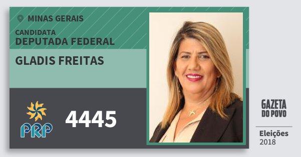 Santinho Gladis Freitas 4445 (PRP) Deputada Federal | Minas Gerais | Eleições 2018