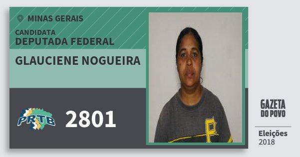 Santinho Glauciene Nogueira 2801 (PRTB) Deputada Federal | Minas Gerais | Eleições 2018