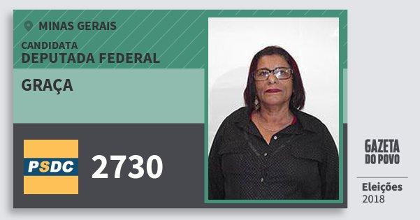 Santinho Graça 2730 (DC) Deputada Federal | Minas Gerais | Eleições 2018