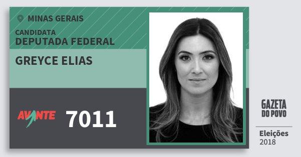 Santinho Greyce Elias 7011 (AVANTE) Deputada Federal | Minas Gerais | Eleições 2018