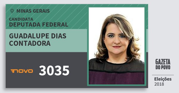 Santinho Guadalupe Dias Contadora 3035 (NOVO) Deputada Federal | Minas Gerais | Eleições 2018
