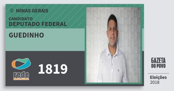 Santinho Guedinho 1819 (REDE) Deputado Federal | Minas Gerais | Eleições 2018