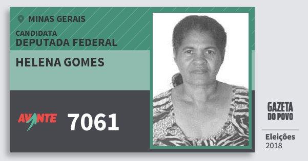 Santinho Helena Gomes 7061 (AVANTE) Deputada Federal | Minas Gerais | Eleições 2018