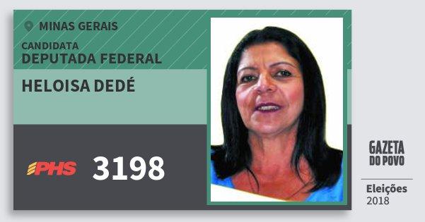 Santinho Heloisa Dedé 3198 (PHS) Deputada Federal | Minas Gerais | Eleições 2018