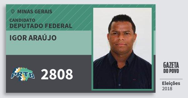 Santinho Igor Araújo 2808 (PRTB) Deputado Federal | Minas Gerais | Eleições 2018