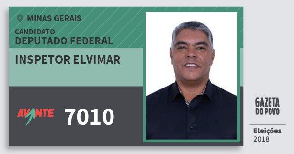 Santinho Inspetor Elvimar 7010 (AVANTE) Deputado Federal   Minas Gerais   Eleições 2018