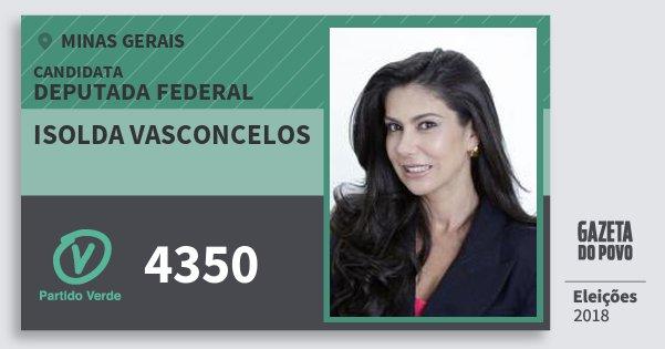 Santinho Isolda Vasconcelos 4350 (PV) Deputada Federal | Minas Gerais | Eleições 2018