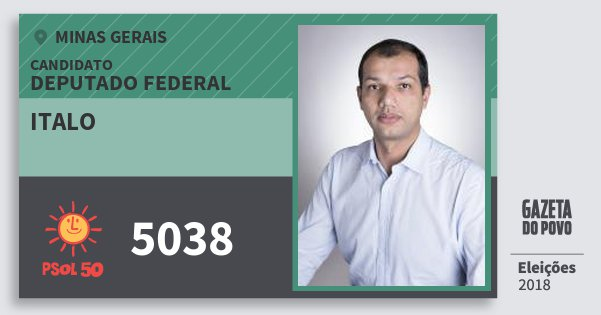 Santinho Italo 5038 (PSOL) Deputado Federal | Minas Gerais | Eleições 2018