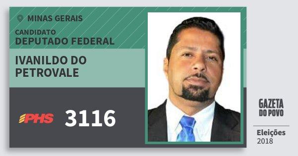 Santinho Ivanildo do Petrovale 3116 (PHS) Deputado Federal | Minas Gerais | Eleições 2018