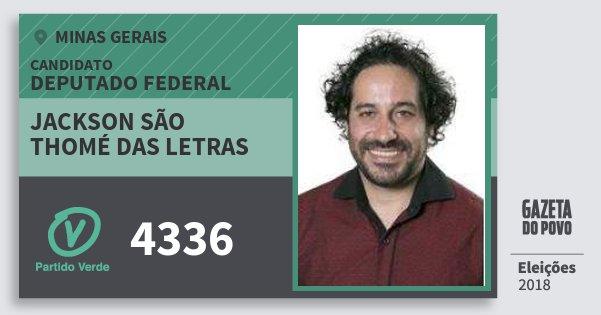 Santinho Jackson São Thomé das Letras 4336 (PV) Deputado Federal | Minas Gerais | Eleições 2018