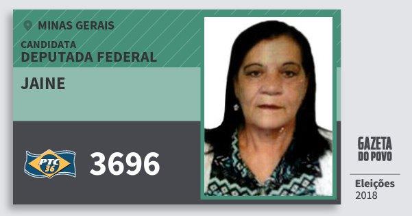 Santinho Jaine 3696 (PTC) Deputada Federal | Minas Gerais | Eleições 2018