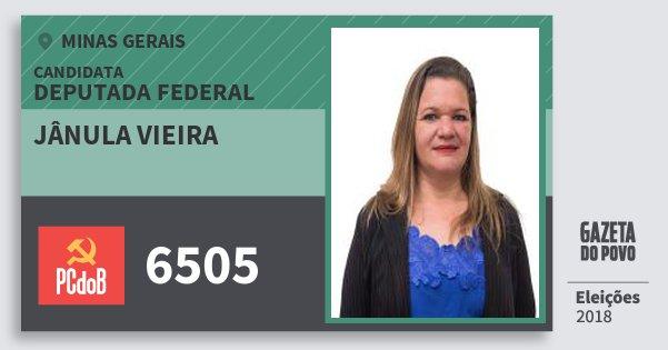 Santinho Jânula Vieira 6505 (PC do B) Deputada Federal | Minas Gerais | Eleições 2018