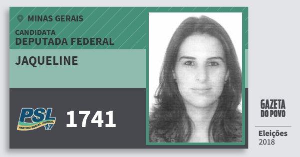 Santinho Jaqueline 1741 (PSL) Deputada Federal | Minas Gerais | Eleições 2018