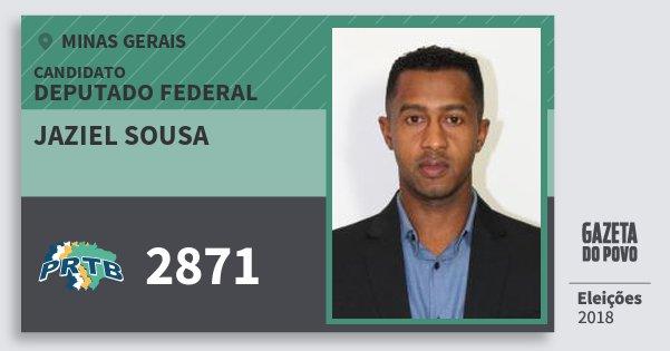 Santinho Jaziel Sousa 2871 (PRTB) Deputado Federal | Minas Gerais | Eleições 2018