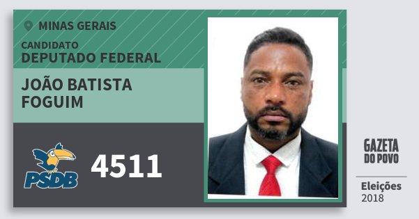 Santinho João Batista Foguim 4511 (PSDB) Deputado Federal | Minas Gerais | Eleições 2018