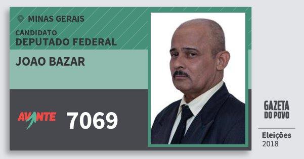 Santinho Joao Bazar 7069 (AVANTE) Deputado Federal | Minas Gerais | Eleições 2018