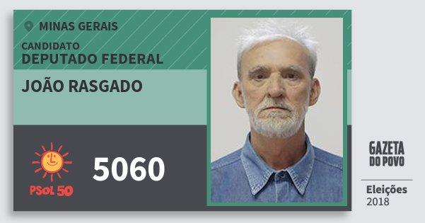 Santinho João Rasgado 5060 (PSOL) Deputado Federal | Minas Gerais | Eleições 2018