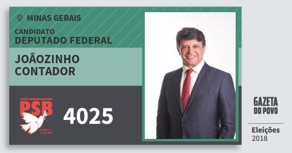 Santinho Joãozinho Contador 4025 (PSB) Deputado Federal | Minas Gerais | Eleições 2018