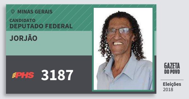 Santinho Jorjão 3187 (PHS) Deputado Federal | Minas Gerais | Eleições 2018