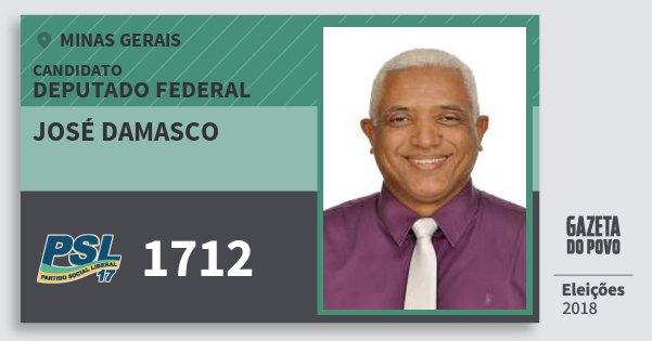 Santinho José Damasco 1712 (PSL) Deputado Federal | Minas Gerais | Eleições 2018