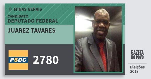 Santinho Juarez Tavares 2780 (DC) Deputado Federal | Minas Gerais | Eleições 2018