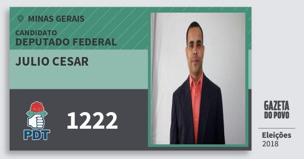 Santinho Julio Cesar 1222 (PDT) Deputado Federal | Minas Gerais | Eleições 2018