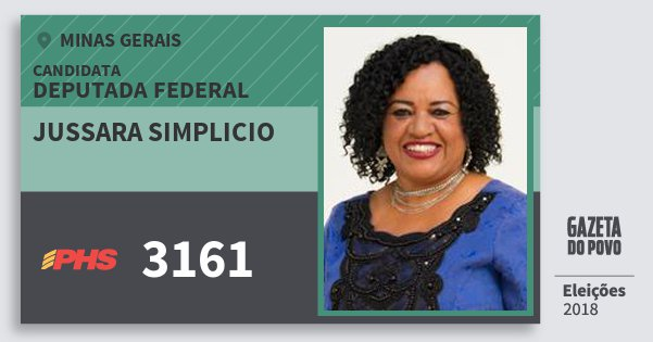Santinho Jussara Simplicio 3161 (PHS) Deputada Federal | Minas Gerais | Eleições 2018