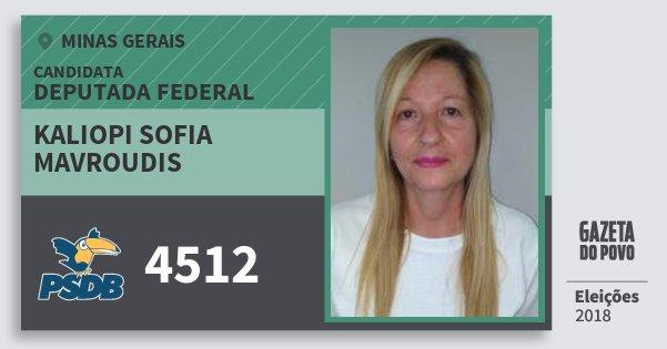 Santinho Kaliopi Sofia Mavroudis 4512 (PSDB) Deputada Federal | Minas Gerais | Eleições 2018