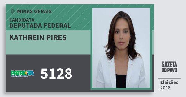 Santinho Kathrein Pires 5128 (PATRI) Deputada Federal | Minas Gerais | Eleições 2018