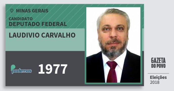 Santinho Laudivio Carvalho 1977 (PODE) Deputado Federal | Minas Gerais | Eleições 2018