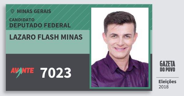Santinho Lazaro Flash Minas 7023 (AVANTE) Deputado Federal | Minas Gerais | Eleições 2018