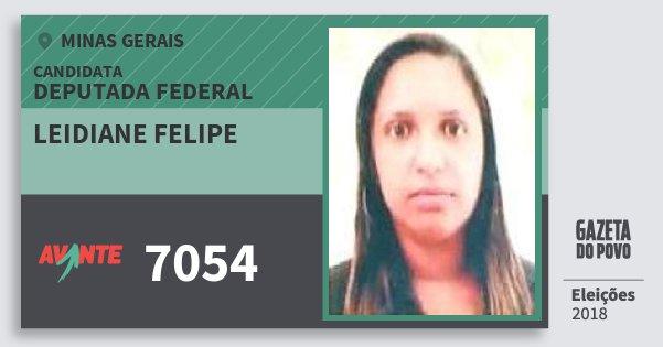 Santinho Leidiane Felipe 7054 (AVANTE) Deputada Federal | Minas Gerais | Eleições 2018