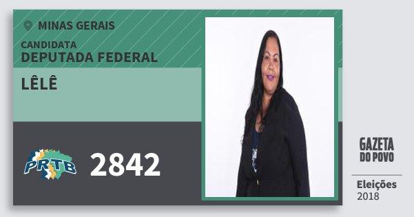 Santinho Lêlê 2842 (PRTB) Deputada Federal | Minas Gerais | Eleições 2018