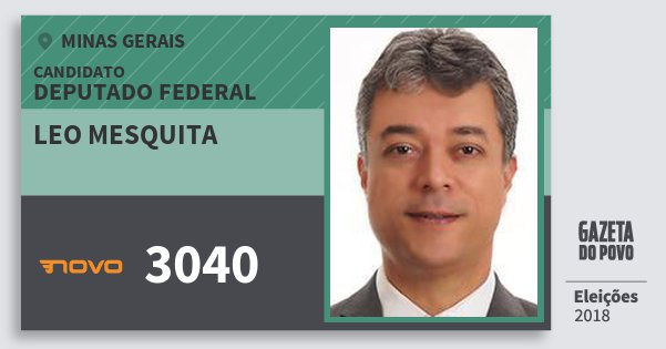 Santinho Leo Mesquita 3040 (NOVO) Deputado Federal | Minas Gerais | Eleições 2018