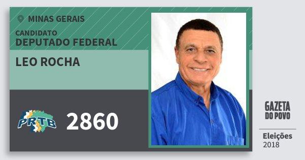 Santinho Leo Rocha 2860 (PRTB) Deputado Federal | Minas Gerais | Eleições 2018