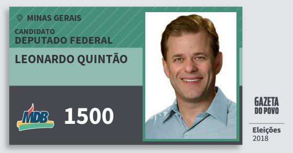Santinho Leonardo Quintão 1500 (MDB) Deputado Federal | Minas Gerais | Eleições 2018