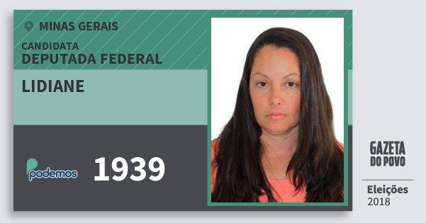Santinho Lidiane 1939 (PODE) Deputada Federal | Minas Gerais | Eleições 2018