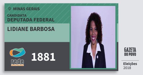 Santinho Lidiane Barbosa 1881 (REDE) Deputada Federal | Minas Gerais | Eleições 2018